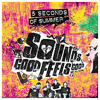 Виниловая пластинка 5 SECONDS OF SUMMER - SOUNDS GOOD FEELS GOOD