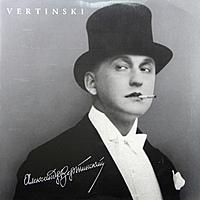 Виниловая пластинка АЛЕКСАНДР ВЕРТИНСКИЙ - VERTINSKI