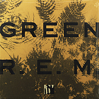 Виниловая пластинка R.E.M. - GREEN. 25TH ANNIVERSARY EDITION (180 GR)