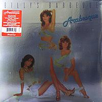 Виниловая пластинка ARABESQUE - BILLY'S BARBEQUE (DELUXE, 180 GR)
