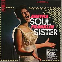 Виниловая пластинка ARETHA FRANKLIN - SOUL SISTER (180 GR)