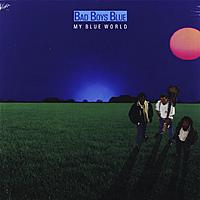 Виниловая пластинка BAD BOYS BLUE - MY BLUE WORLD