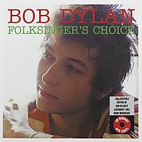 Виниловая пластинка BOB DYLAN - FOLKSINGERS CHOICE (180 GR)
