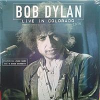 Виниловая пластинка BOB DYLAN - LIVE IN COLORADO 1976
