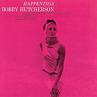 Виниловая пластинка BOBBY HUTCHERSON - HAPPENINGS