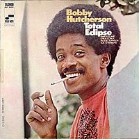 Виниловая пластинка BOBBY HUTCHERSON - TOTAL ECLIPSE