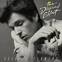 Виниловая пластинка BRANDON FLOWERS - THE DESIRED EFFECT