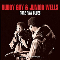 Виниловая пластинка BUDDY GUY & JUNIOR WELLS - PURE RAW BLUES (2 LP)