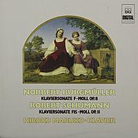 Виниловая пластинка BURGMULLER / SCHUMANN /  MARUKO - KLAVIERSONATEN