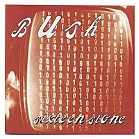 Виниловая пластинка BUSH - SIXTEEN STONE