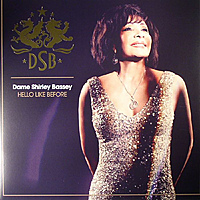 Виниловая пластинка DAME SHIRLEY BASSEY - HELLO LIKE BEFORE
