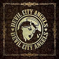 Виниловая пластинка DEVIL CITY ANGELS - DEVIL CITY ANGELS