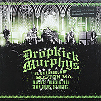 Виниловая пластинка DROPKICK MURPHYS - LIVE ON LANSDOWNE (2 LP, 180 GR)