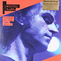 Виниловая пластинка DWEEZIL ZAPPA - RETURN OF THE SON OF... (3 LP, 180 GR)