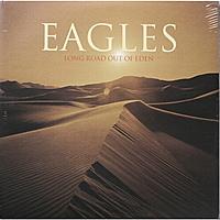Виниловая пластинка EAGLES - LONG ROAD OUT OF EDEN (2 LP)