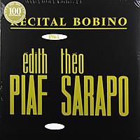 Виниловая пластинка EDITH PIAF - BOBINO 1963 PIAF ET SARAPO