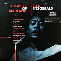 Виниловая пластинка ELLA FITZGERALD - LULLABIES OF BIRDLAND (180 GR)