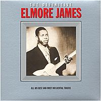 Виниловая пластинка ELMORE JAMES - THE DEFINITIVE