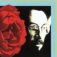 Виниловая пластинка ELVIS COSTELLO - MIGHTY LIKE A ROSE