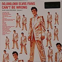 Виниловая пластинка ELVIS PRESLEY - 50.000.000 ELVIS FANS CAN'T BE WRONG (180 GR)