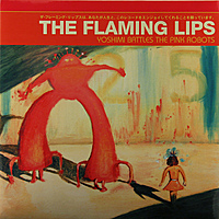 Виниловая пластинка FLAMING LIPS - YOSHIMI BATTLES THE PINK ROBOTS
