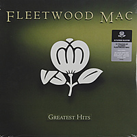 Виниловая пластинка FLEETWOOD MAC - GREATEST HITS