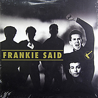 Виниловая пластинка FRANKIE GOES TO HOLLYWOOD - FRANKIE SAID (2 LP)