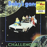 Виниловая пластинка BABY'S GANG - CHALLENGER