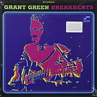 Виниловая пластинка GRANT GREEN - BLUE BREAK BEATS