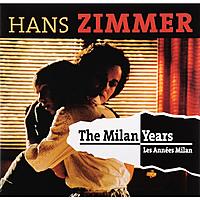 Виниловая пластинка HANS ZIMMER - THE MILAN YEARS (2 LP)