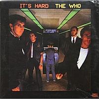 Виниловая пластинка WHO - IT'S HARD
