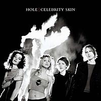 Виниловая пластинка HOLE - CELEBRITY SKIN