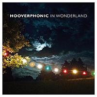 Виниловая пластинка HOOVERPHONIC - IN WONDERLAND (LP + CD)