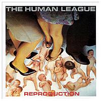 Виниловая пластинка HUMAN LEAGUE - REPRODUCTION