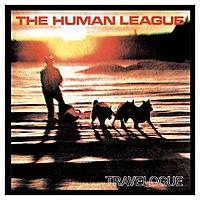 Виниловая пластинка HUMAN LEAGUE - TRAVELOGUE