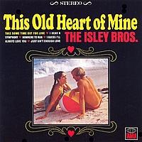 Виниловая пластинка ISLEY BROTHERS - THIS OLD HEART OF MINE