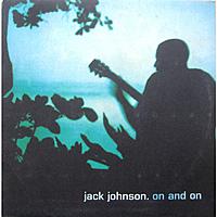 Виниловая пластинка JACK JOHNSON - ON AND ON