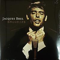 Виниловая пластинка JACQUES BREL - BRUXELLES (2 LP)