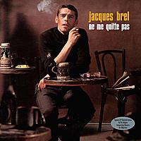 Виниловая пластинка JACQUES BREL - NE ME QUITTE PAS (2 LP)