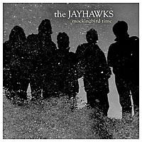 Виниловая пластинка JAYHAWKS - MOCKINGBIRD TIME (2 LP)