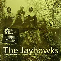 Виниловая пластинка JAYHAWKS - TOMORROW THE GREEN GRASS (83502)