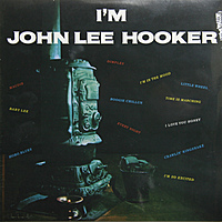 Виниловая пластинка JOHN LEE HOOKER - I'M JOHN LEE HOOKER