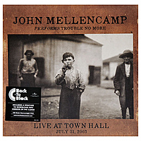 Виниловая пластинка JOHN MELLENCAMP - PERFORMS TROUBLE NO MORE LIVE AT TOWN HALL