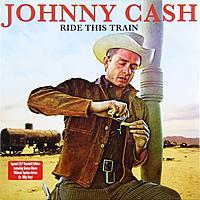 Виниловая пластинка JOHNNY CASH - RIDE THIS TRAIN (2 LP, 180 GR)
