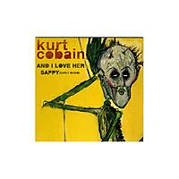 """Виниловая пластинка KURT COBAIN - AND I LOVE HER / SAPPY (7"""")"""