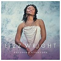 Виниловая пластинка LIZZ WRIGHT - FREEDOM & SURRENDER (2 LP)