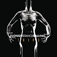 Виниловая пластинка LONG DISTANCE CALLING - TRIPS (2 LP + CD)