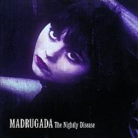 Виниловая пластинка MADRUGADA - NIGHTLY DISEASE (4 LP)