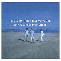 Виниловая пластинка MANIC STREET PREACHERS - THIS IS MY TRUTH, TELL ME YOURS