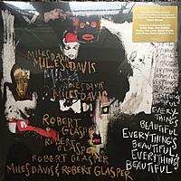 Виниловая пластинка MILES DAVIS & ROBERT GLASPER - EVERYTHING'S BEAUTIFUL
